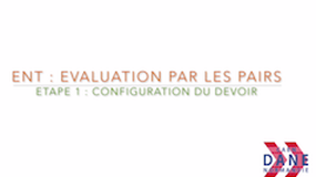 ENT : Evaluation par les pairs, etape 1 : configuration du devoir